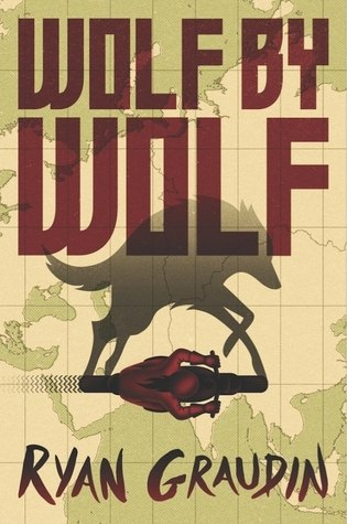 Review: Wolf By Wolf by Ryan Graudin (Wolf By Wolf #1)